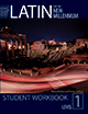Latin for the New Millennium: Student Workbook, Level 1