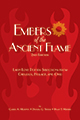 Embers of the Ancient Flame: Latin Love Poetry Selections from Catullus, Horace, and Ovid: 2nd Edition
