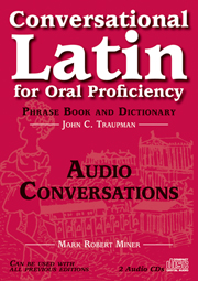 Conversational Latin for Oral Proficiency: Phrase Book and Dictionary