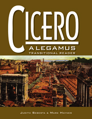 Cicero: A LEGAMUS Transitional Reader