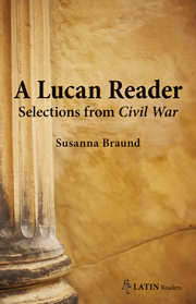 A Lucan Reader: Selections from Civil War