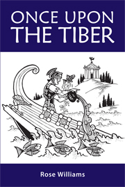Once Upon the Tiber: An Offbeat History of Rome
