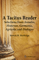 A Tacitus Reader: Selections from Annales, Historiae, Germania, Agricola, and Dialogus