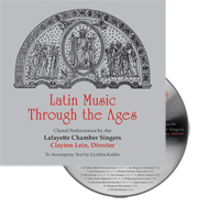 Latin Music Through the Ages Lafayette Chamber Singers - CD