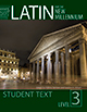 Latin for the New Millennium: Student Text, Level 3