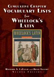 Cumulative Chapter Vocabulary Lists for Wheelock's Latin: Second Edition