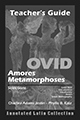 Ovid : Amores, Metamorphoses Selections, Teacher's Guide, 3rd edition