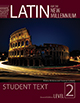 Latin for the New Millennium Student Text, Level 2, 2nd Ed