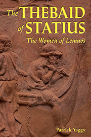 The Thebaid of Statius: The Women of Lemnos