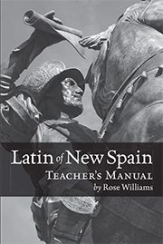 Latin of New Spain Teacher's Manual